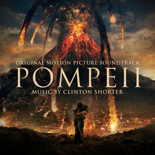 Clinton Shorter - Pompeii (Original Motion Picture Soundtrack)