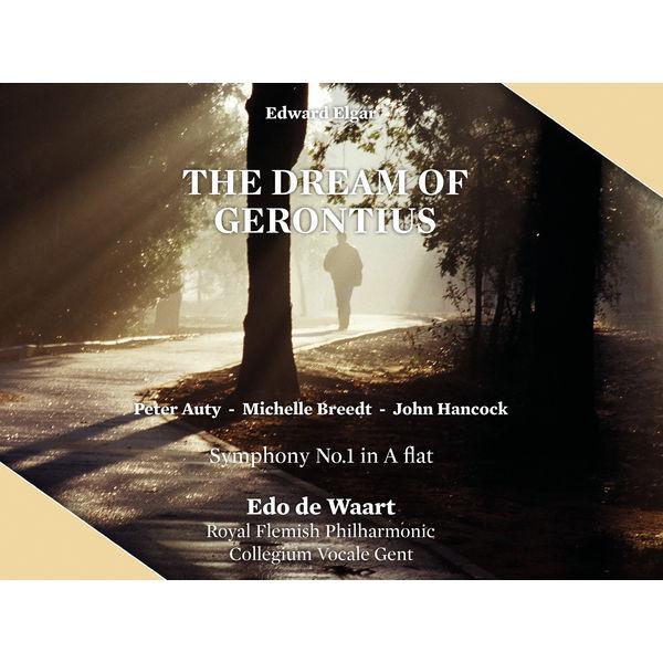 Edo de Waart - Elgar: The Dream of Gerontius, Symphony No. 1