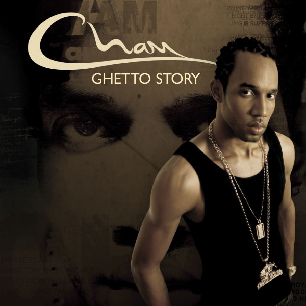 Cham - Ghetto Story  (U.S. Version)