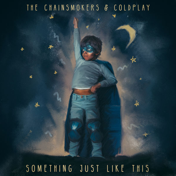 The Chainsmokers|Something Just Like This