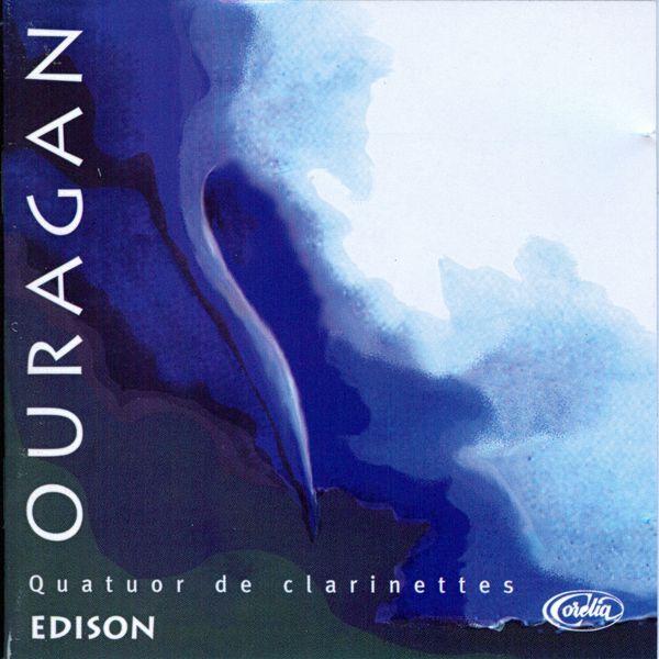 Quatuor De Clarinettes Edison - Ouragan
