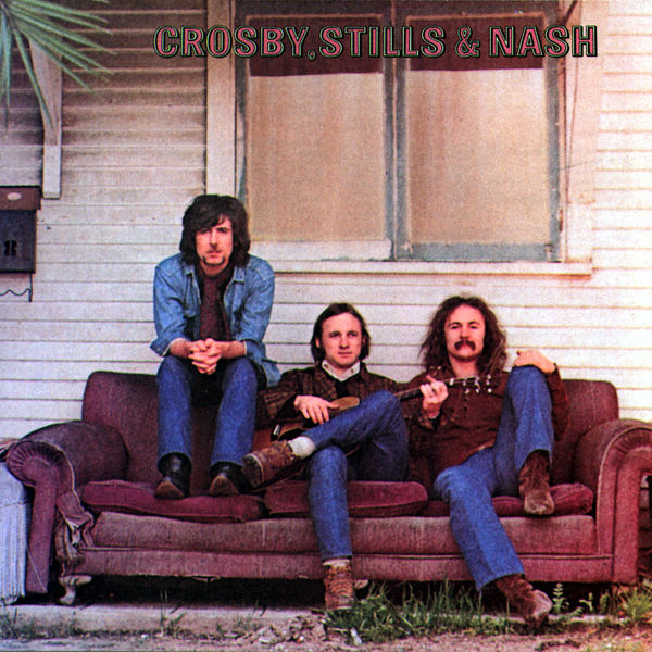 Crosby, Stills & Nash - Crosby, Stills & Nash (Reissue with bonus tracks)