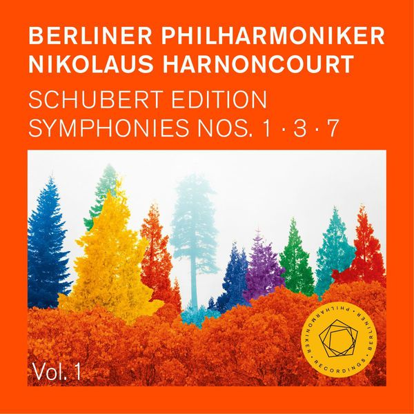 "Nikolaus Harnoncourt - Schubert Edition I : Symph. 1,3, 7 ""Unfinished"" (Ed. 5.0)"