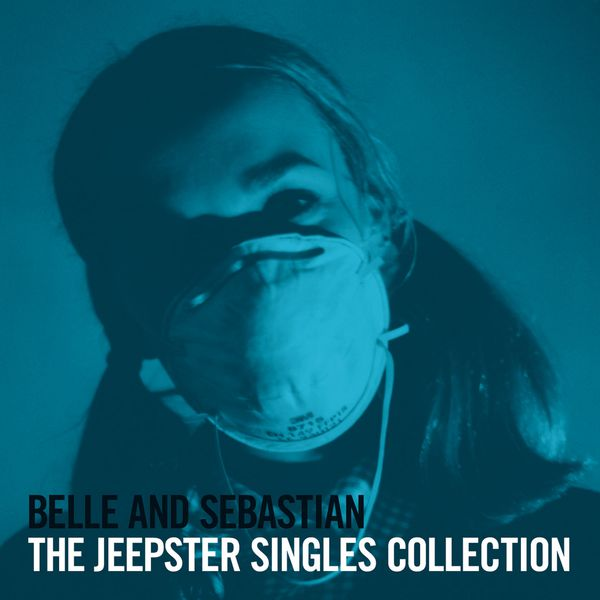 Belle and Sebastian - The Jeepster Singles Collection