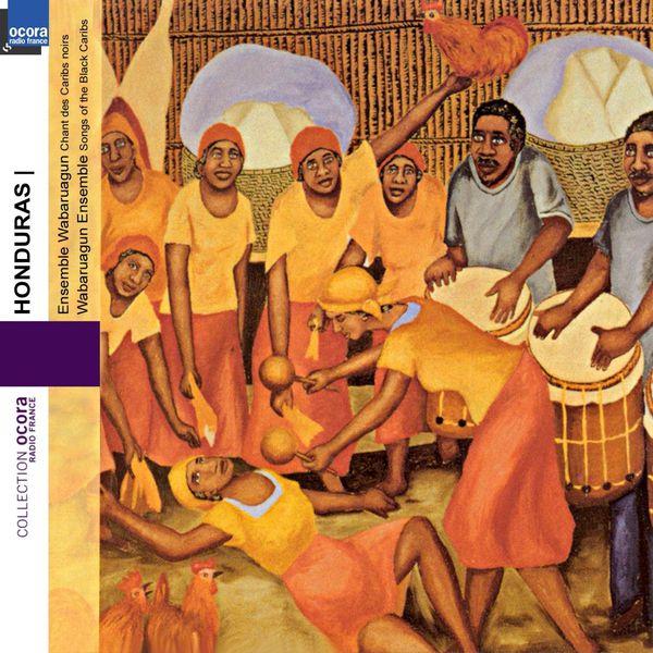 Ensemble Wabaruagun - Honduras : Chants des Caribs noirs (Songs of the Black Caribs)