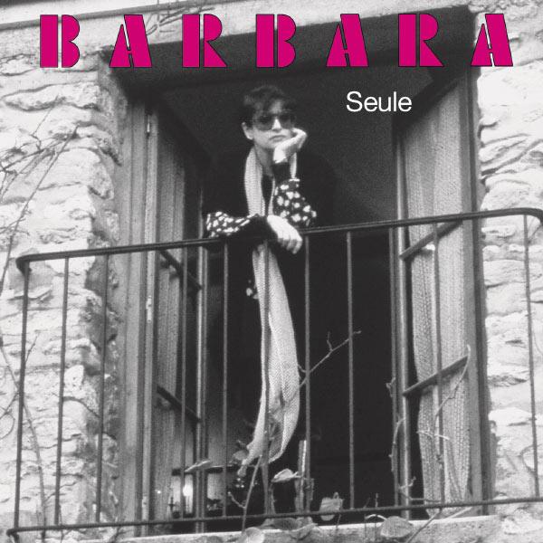 Barbara - Seule