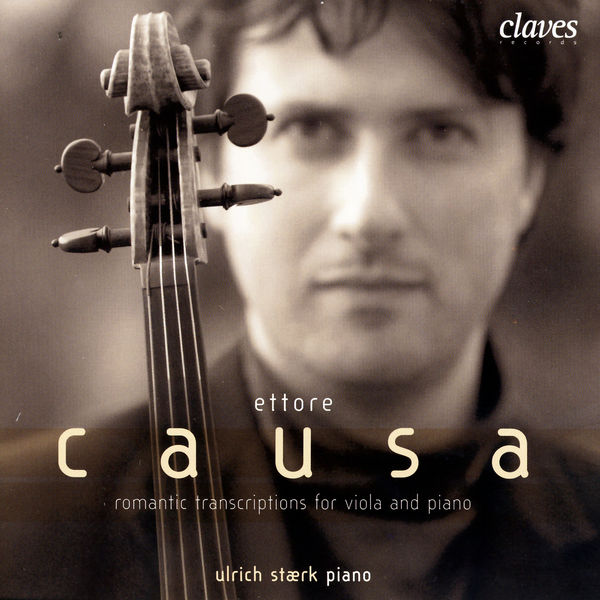 Ettore Causa - Romantic Transcriptions for Viola & Piano