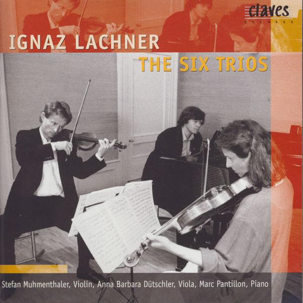 Ignaz Lachner - Ignaz Lachner/ The Six Trios