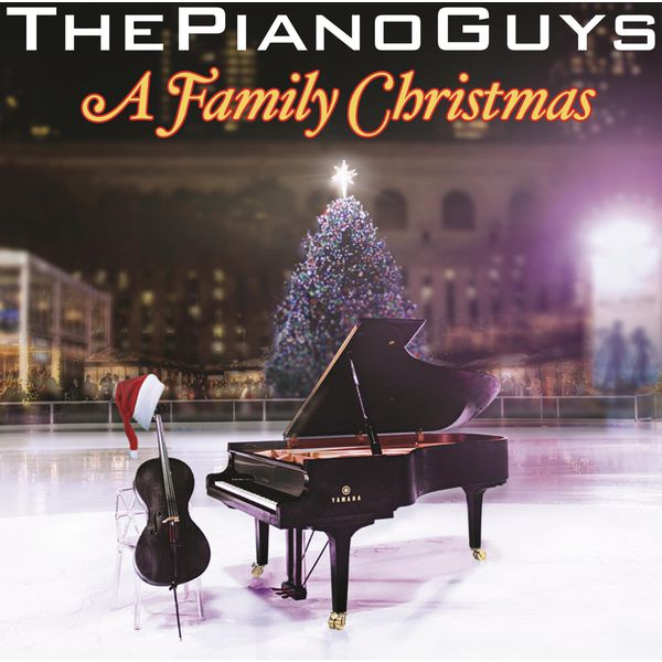A Family Christmas | The Piano Guys – Download and listen to the album