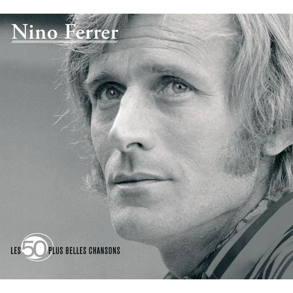Nino Ferrer - Les 50 Plus Belles Chansons