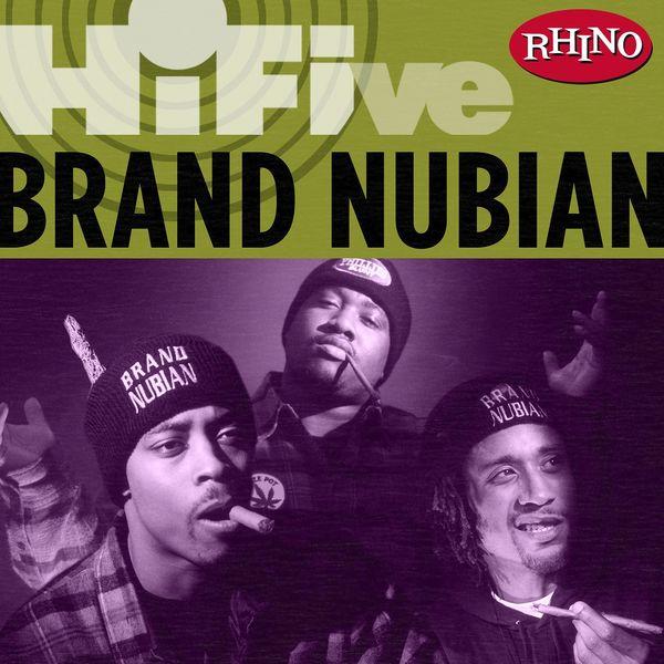 Brand Nubian Rhino Hi-Five: Brand Nubian (US Release)