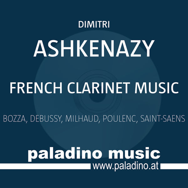 Dimitri Ashkenazy - French Clarinet Music