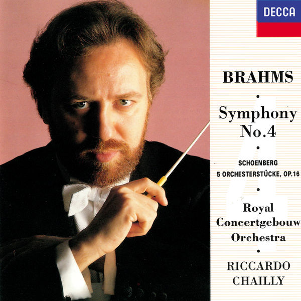 Riccardo Chailly - Brahms: Symphony No.4 / Schoenberg: 5 Orchestral Pieces