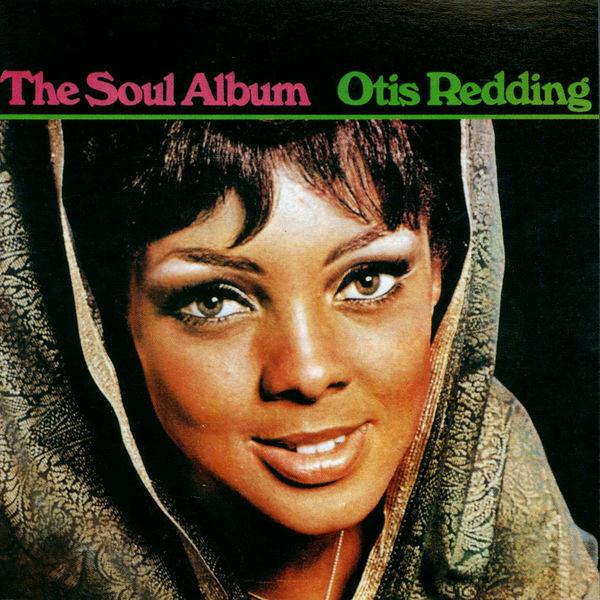 Otis Redding - The Soul Album