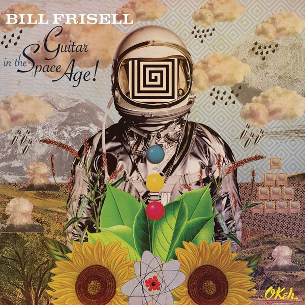 Bill Frisell|Guitar In The Space Age !