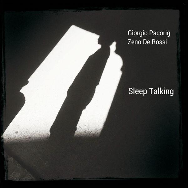 Giorgio Pacorig - Sleep Talking