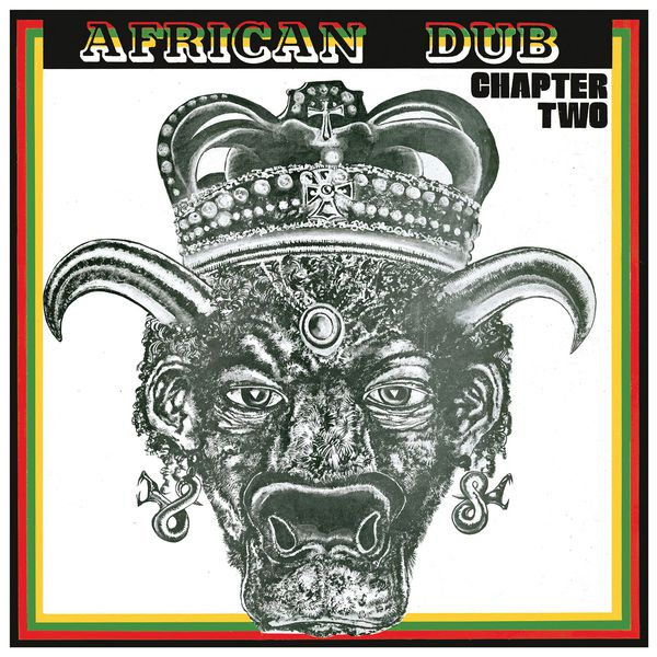 Joe Gibbs & The Professionals - African Dub Chapter Two