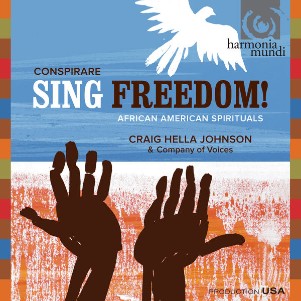 Conspirare - Sing Freedom! African American Spirituals