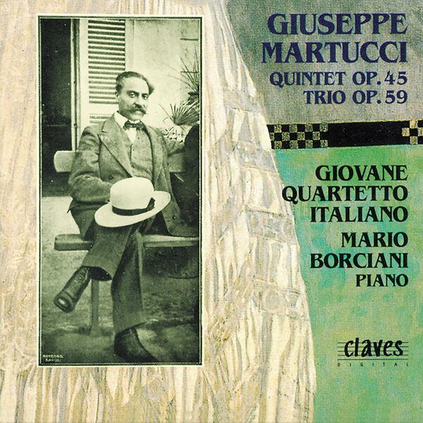 Mario Borciani - Martucci: Chamber Music for Piano & Strings