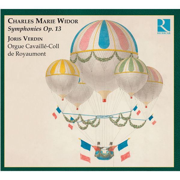 Joris Verdin - Widor : Symphonies Op. 13