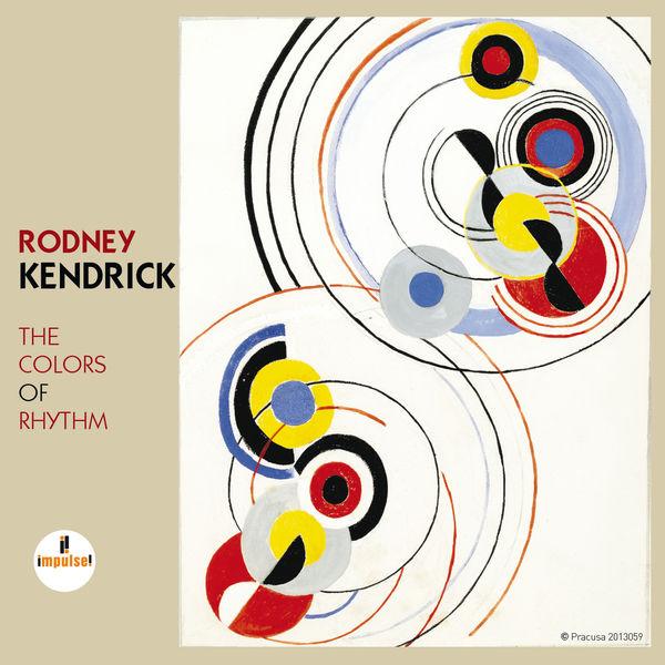 Rodney Kendrick - The Colors Of Rhythm