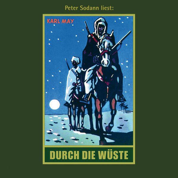 Karl May - Durch die Wüste - Karl Mays Gesammelte Werke, Band 1 (Ungekürzte Lesung)