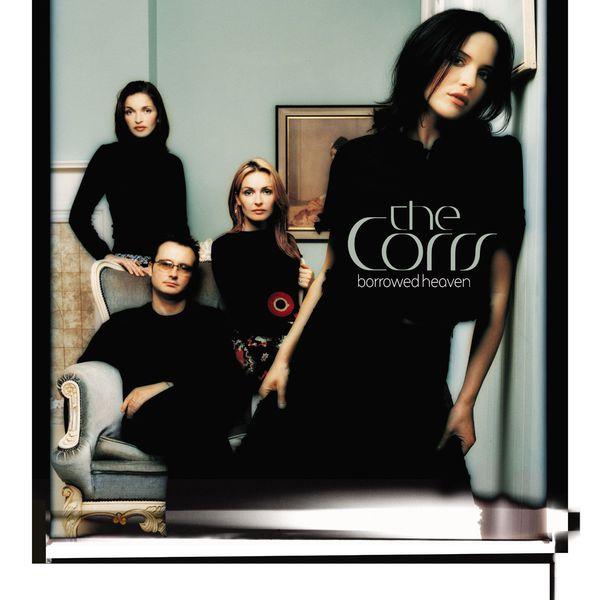 The Corrs - Borrowed Heaven
