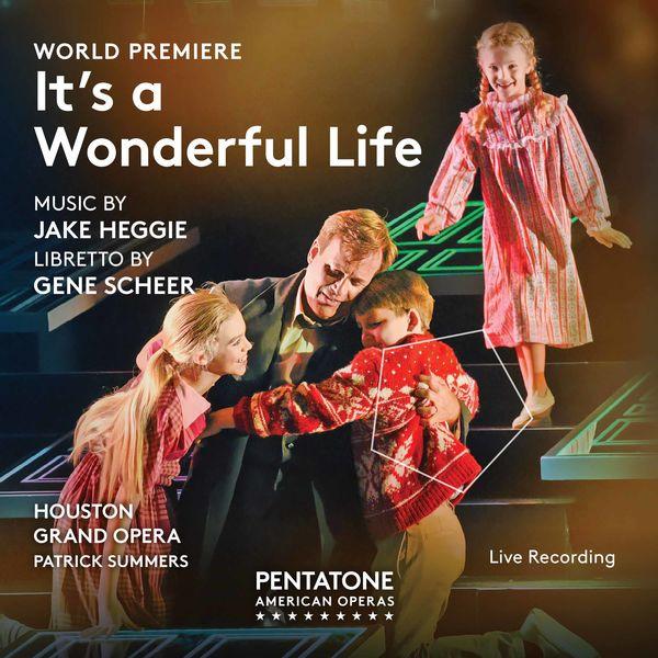 Houston Grand Opera Orchestra - Jake Heggie: It's a Wonderful Life (Live)