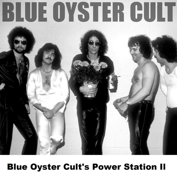 Blue Öyster Cult - Blue Oyster Cult's Power Station II