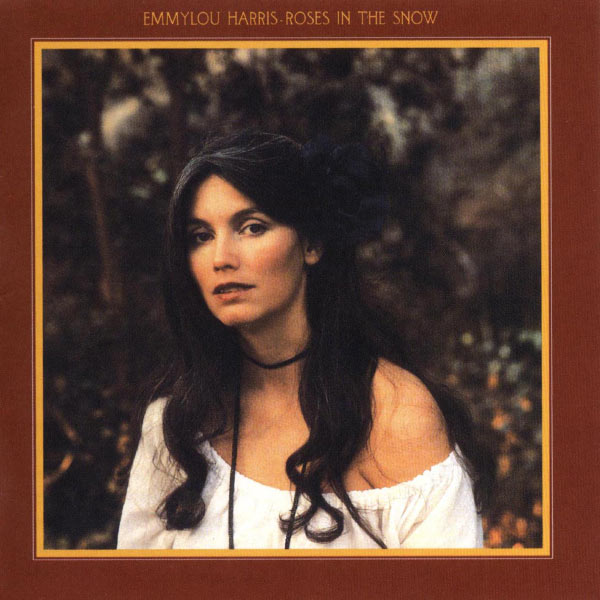Emmylou Harris - Roses in the Snow (Deluxe Edition)