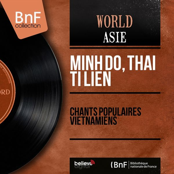 Minh Đỗ, Thái Thị Liên - Chants populaires vietnamiens (Mono Version)