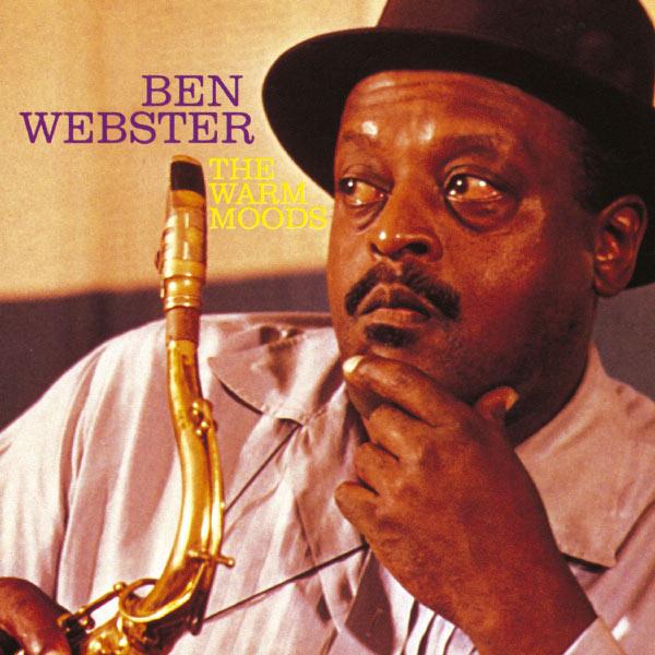 Ben Webster - The Warm Moods