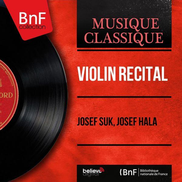 Josef Suk - Violin Recital (Mono Version)