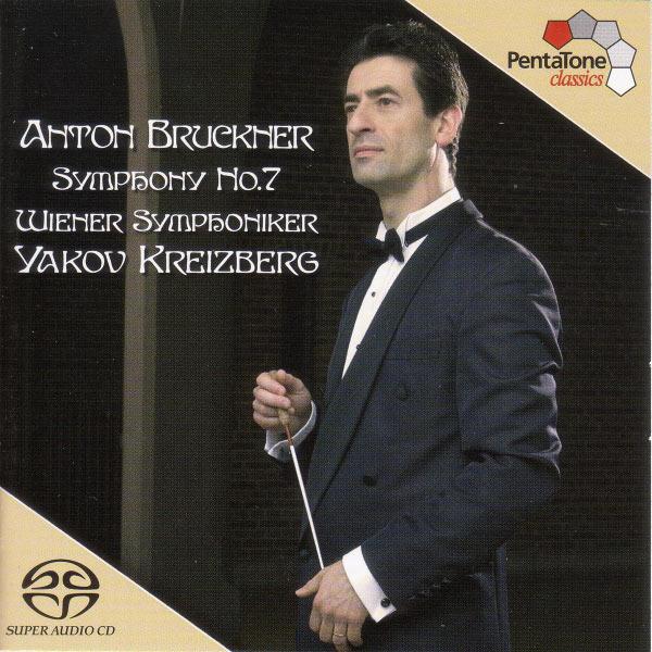 Yakov Kreizberg - Bruckner: Symphony No. 7 in E Major