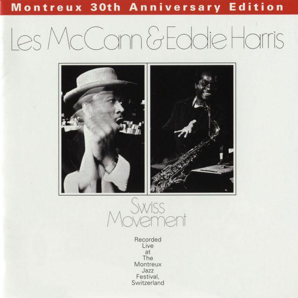 Les McCann & Eddie Harris - Swiss Movement (Montreux 30th Anniversary)