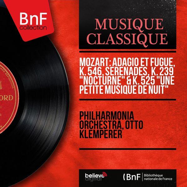 """Philharmonia Orchestra & Otto Klemperer - Mozart: Adagio et fugue, K. 546, Sérénades, K. 239 """"Nocturne"""" & K. 525 """"Une petite musique de nuit"""" (Mono Version)"""