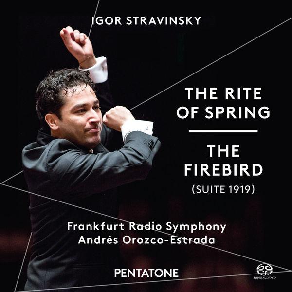 Hr-sinfonieorchester - Stravinsky: The Rite of Spring & The Firebird