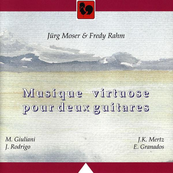 Mauro Giuliani - Giuliani - Rodrigo - Mertz - Granados: Musique virtuose pour deux Guitares (Virtuoso Music for Two Guitars)