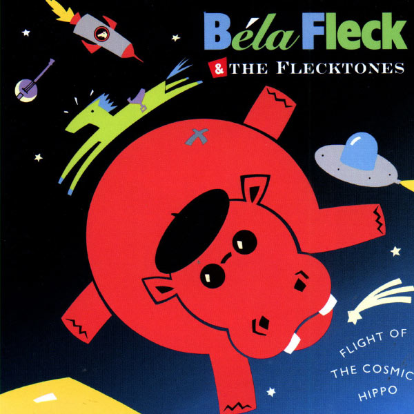 Béla Fleck And The Flecktones - Flight Of The Cosmic Hippo