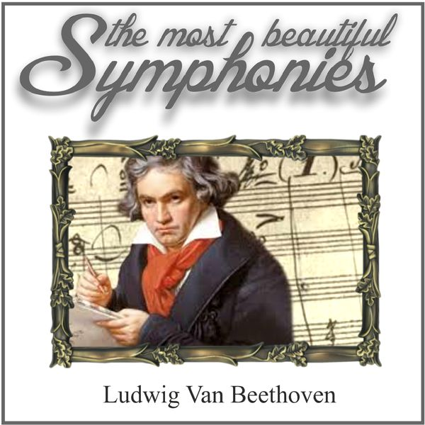 German Festival Symphony Orchestra - Beethoven: The Most Beautiful Symphonies