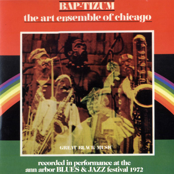 Art Ensemble Of Chicago - Bap-Tizum -Performance At The Ann Arbor Blues Festival