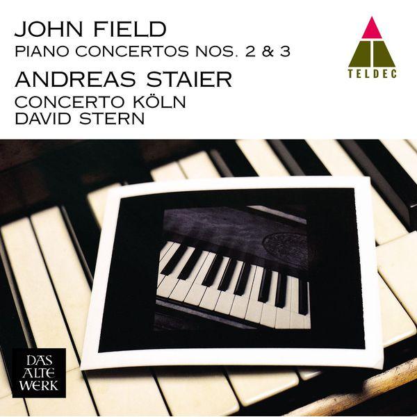 Andreas Staier & Concerto Köln - Field : Piano Concertos Nos 2 & 3