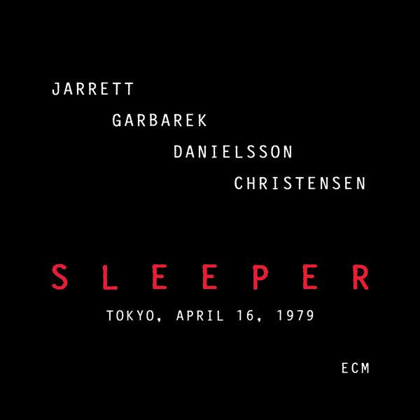 Keith Jarrett|Sleeper - Tokyo, April 16, 1979 (Live) (Live)