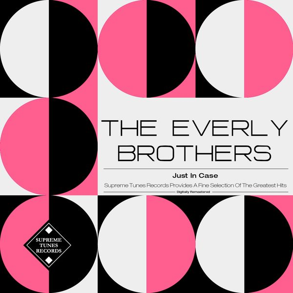 The Everly Brothers - Just in Case