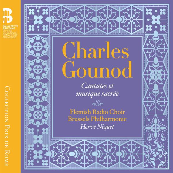 Hervé Niquet - Gounod : Cantates et musique sacrée