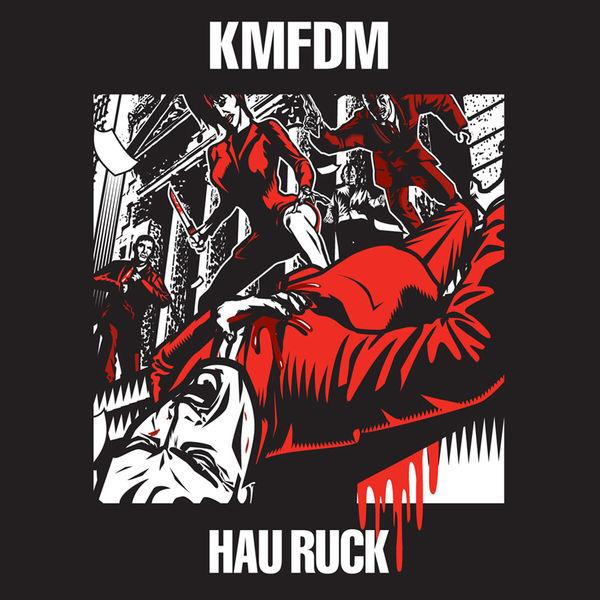 KMFDM|Hau Ruck