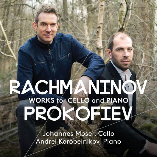 Johannes Moser - Rachmaninov & Prokofiev: Works for Cello & Piano
