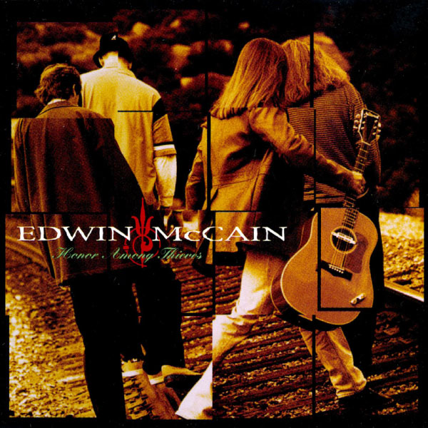 Edwin McCain - Honor Among Thieves