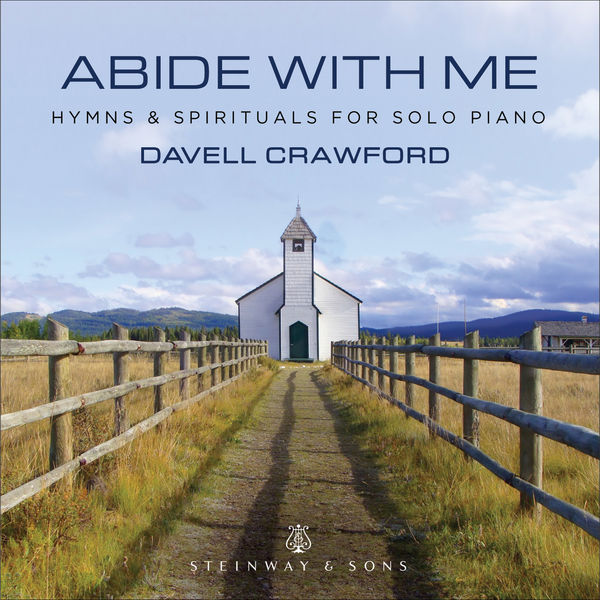 Davell Crawford - Abide with Me: Hymns & Spirituals for Solo Piano