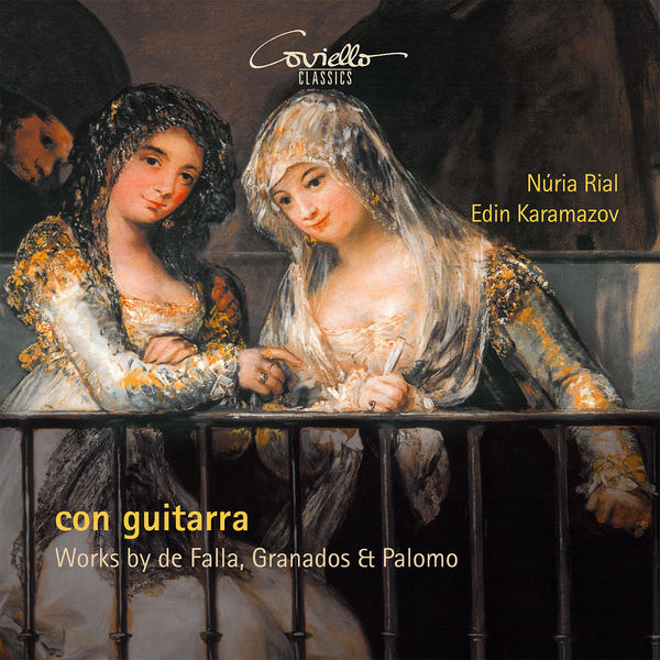 Núria Rial - Con Guitarra - Works by de Falla, Granados & Palomo